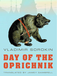Cover image of Day Of The Oprichnik by Vladimir Sorokin