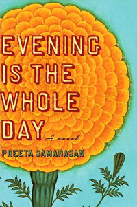 Cover image for Evening is the Whole Day by Preeta Samarasan