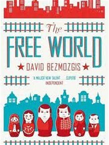 Cover image: The Free World by David Bezmozgis